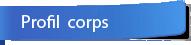 Profil corps